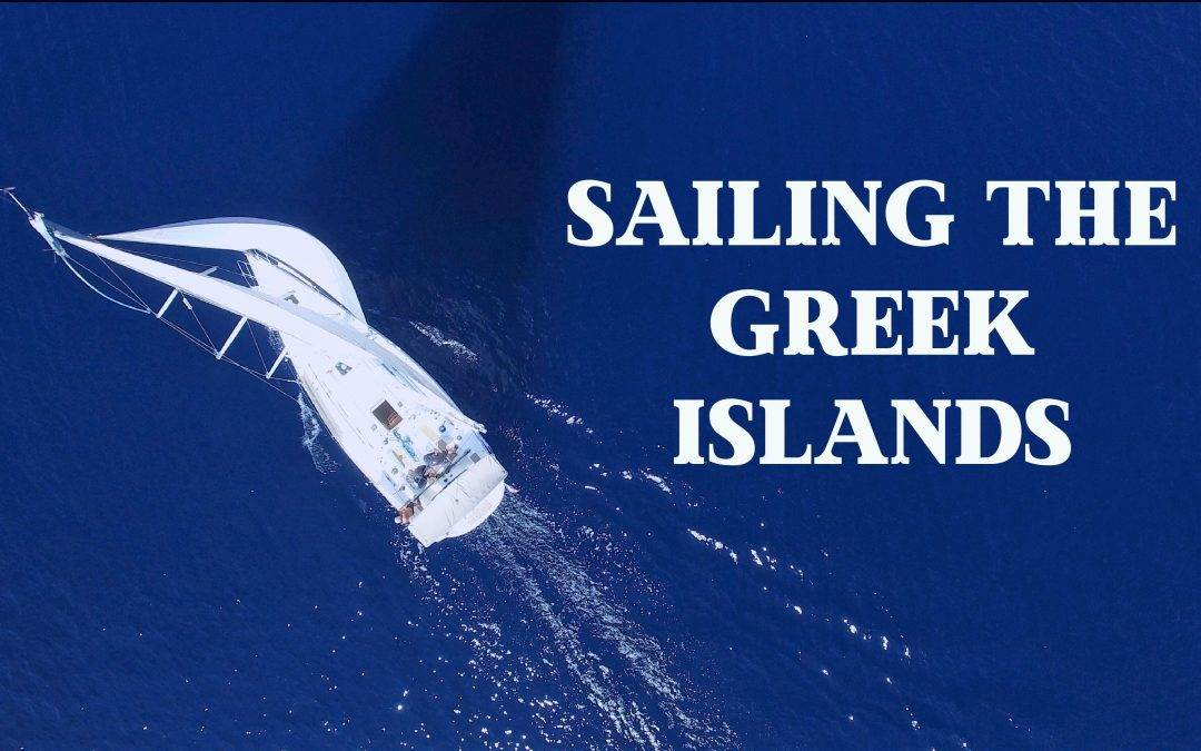 SAILING HOLIDAYS GREECE – UPDATED FOR 2021